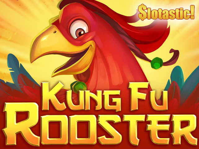 Slotastic! unleashes Kung Fu Rooster