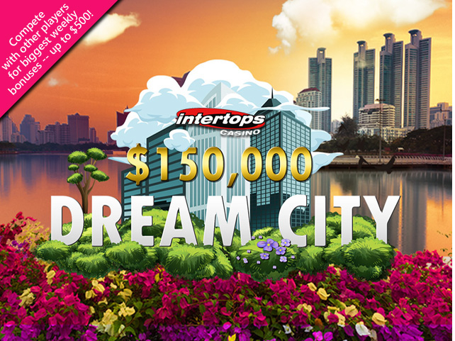 Dream City now on at Intertops Casino