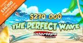 Summer-long $270,000 Perfect Wave Casino Bonus Competition