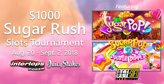 $1000 Sugar Rush Slots Tournament Continues until September 2nd