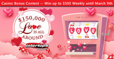"$150,000 ""Love is All Around"" Casino Bonus Contest at Intertops"