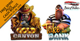 Bonus Cash plus Free Spins on Betsoft's New Take the Bank and Gold Canyon Slots This Week