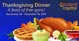 Jackpot Capital Casino Serving Free Spins and Bonuses up to $1500 for Thanksgiving Dinner