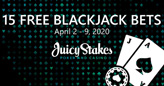 Everyone Gets 15 Free $2 Blackjack Bets at Juicy Stakes