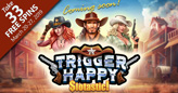 New Trigger Happy Coming to Slotastic Casino
